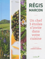 """Livre """"Un chef trois étoiles s'invite dans votre cuisine"""" (Nos Produits)"""